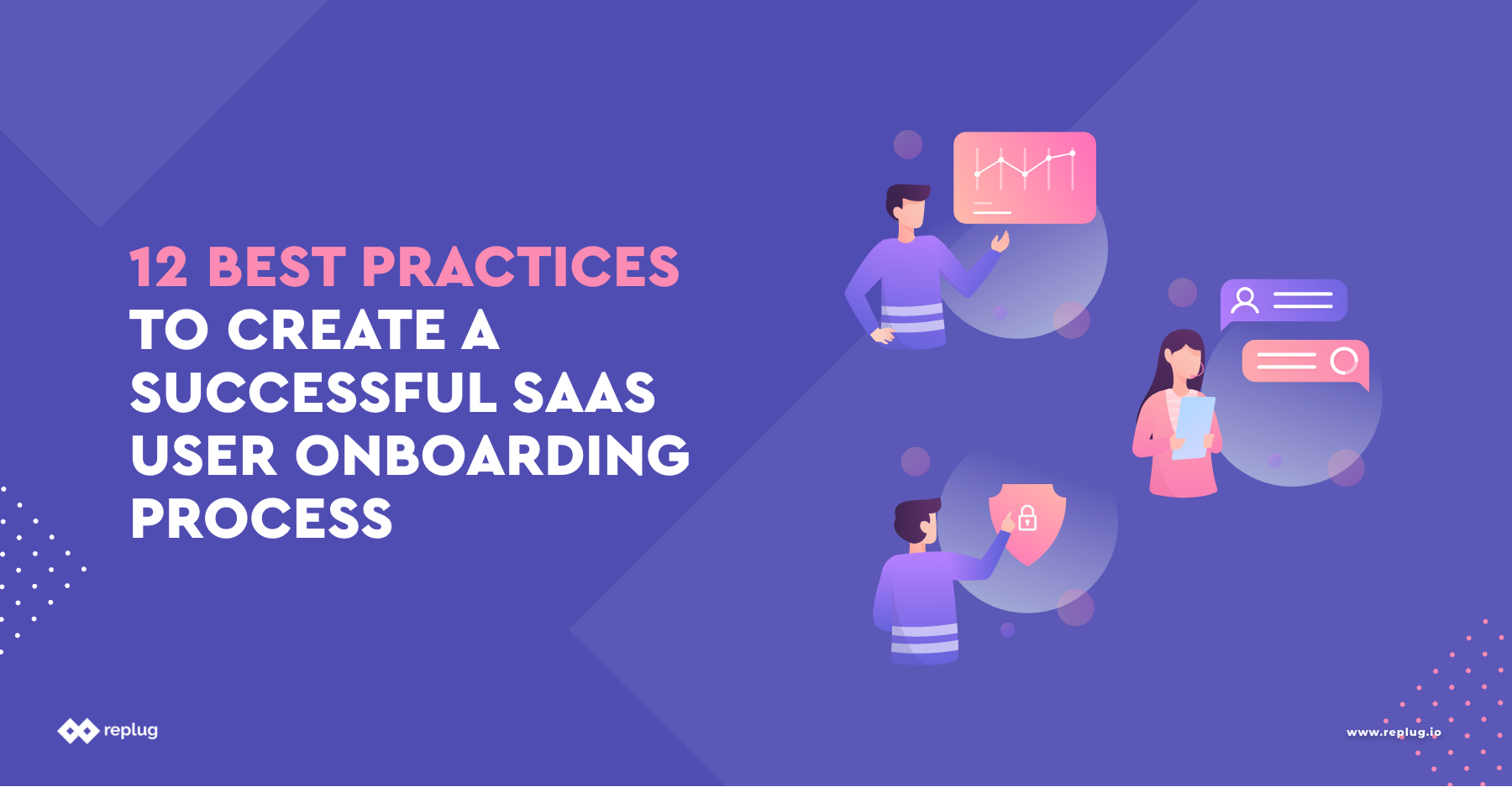 12 Best Practices to Create a Successful SaaS User Onboarding Process
