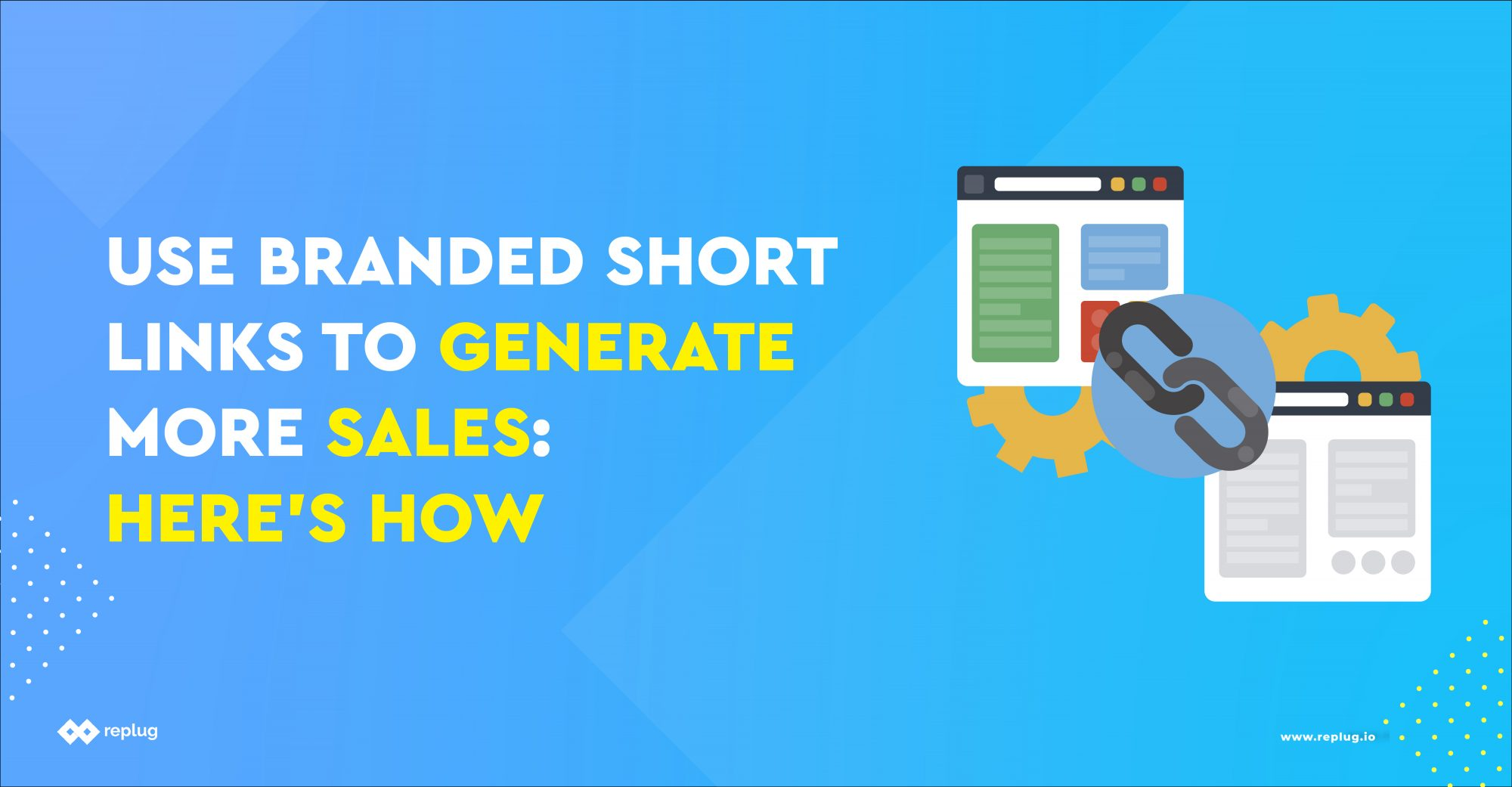 Use Branded Short Links to Generate More Sales: Here's How